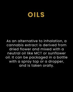 Cannabis Oils - Products We Carry