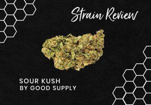 Sour Kush Cannabis