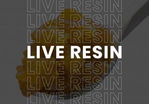 Live Resin Cannabis